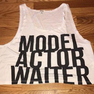 "Forever 21 Crop Tank Top, ""Model Actor Waiter"""
